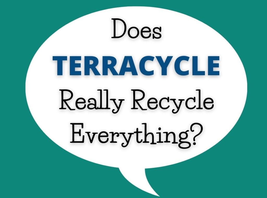 Does Terracycle really recycle everything?